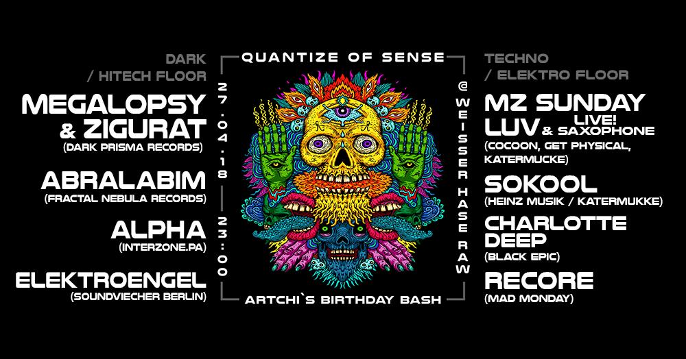 Party Flyer Quantize of Sense & Mad Monday presents Artchis Birthday Bash 27 Apr '18, 23:00
