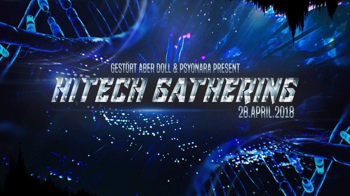 Party Flyer Hitech Gathering 2018 • Technical Hitch • MetaHuman 28 Apr '18, 22:00