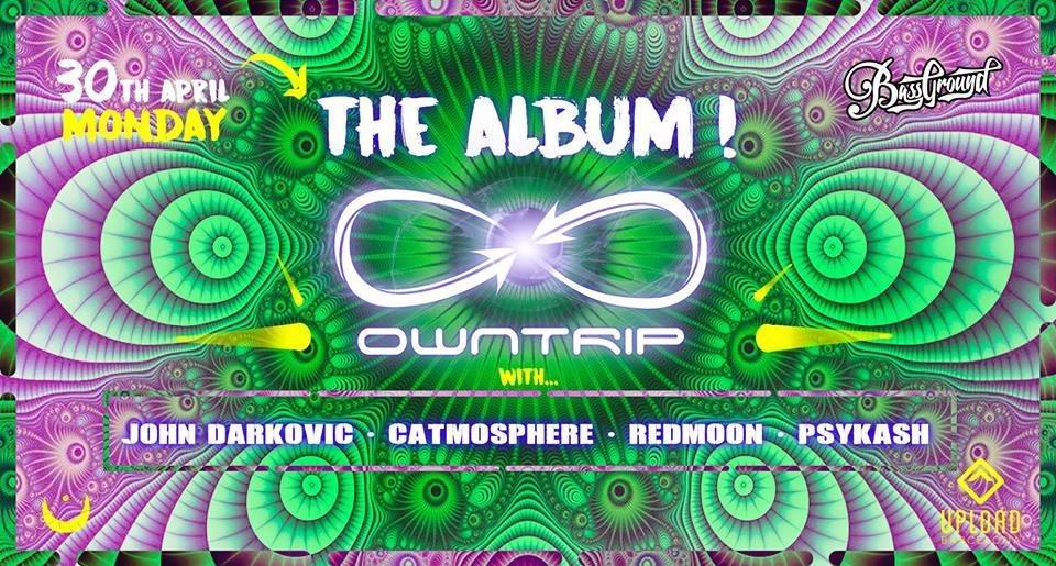 Party Flyer OWNTRIP: The Album 30 Apr '18, 23:30