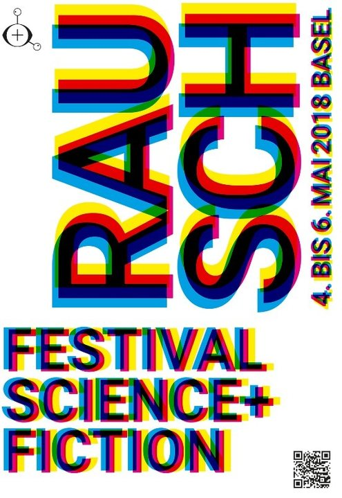 Party Flyer RAUSCH Festival: Science+Ficition 4 May '18, 18:30