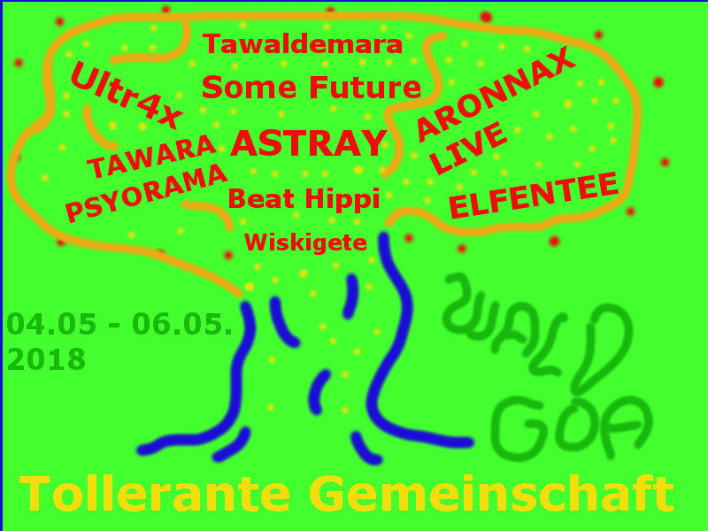 Party Flyer Tolerance WALD GOA 2018 4 May '18, 20:00