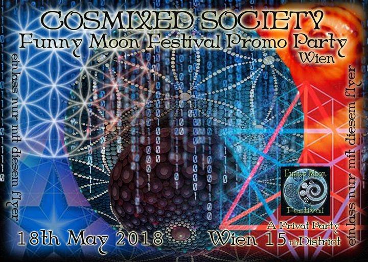 Party Flyer Cosmixed Society Funny moon Promo Party Wien 18 May '18, 21:00