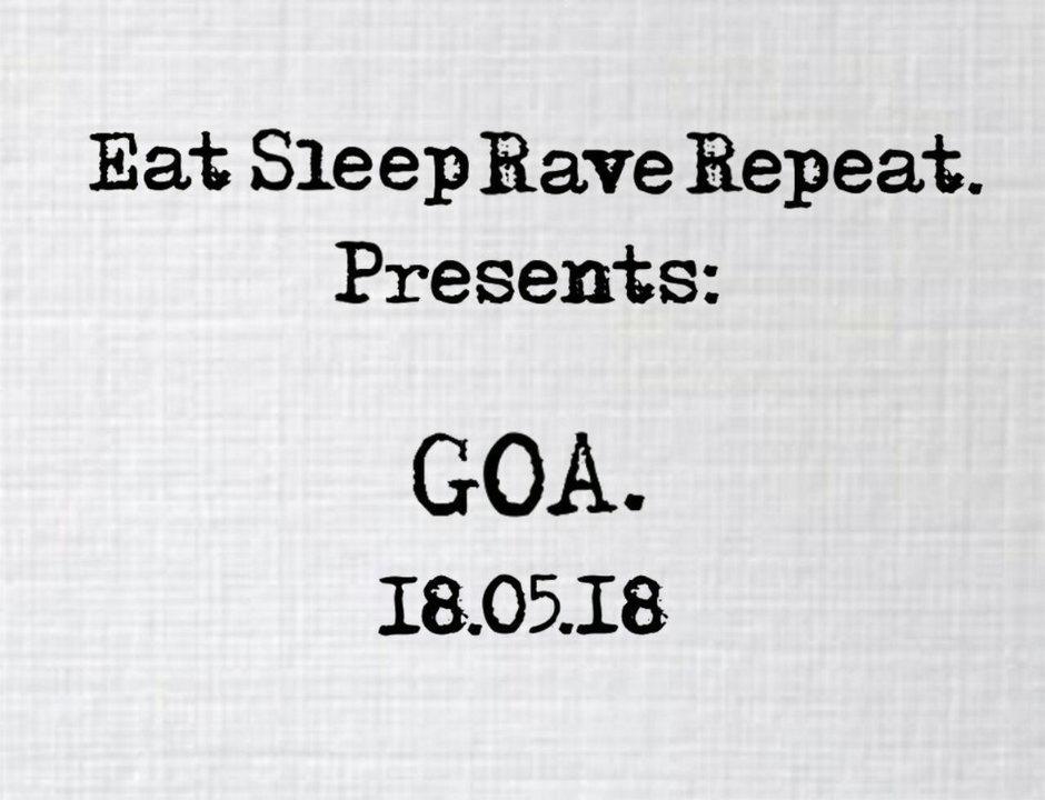Party Flyer EatSleepRaveRepeat presents GOA 18 May '18, 22:00