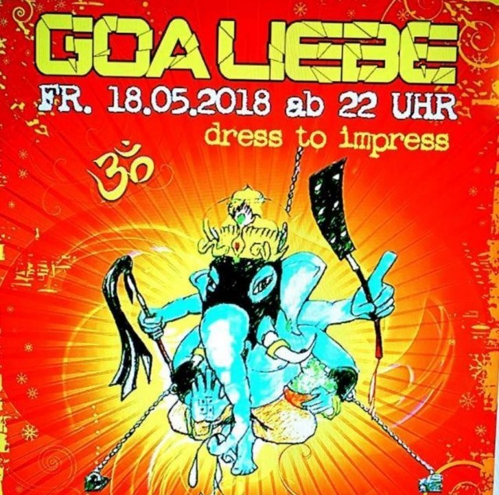 Party Flyer Goa Liebe 18 May '18, 22:00