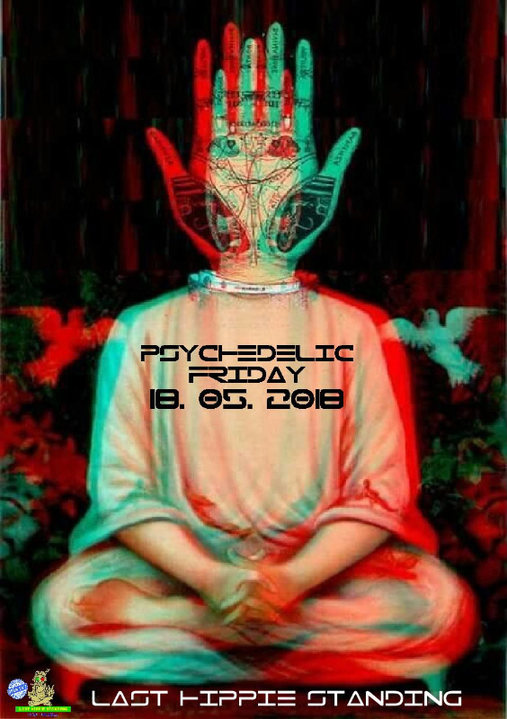 Party Flyer Psychedelic Friday 18 May '18, 22:00