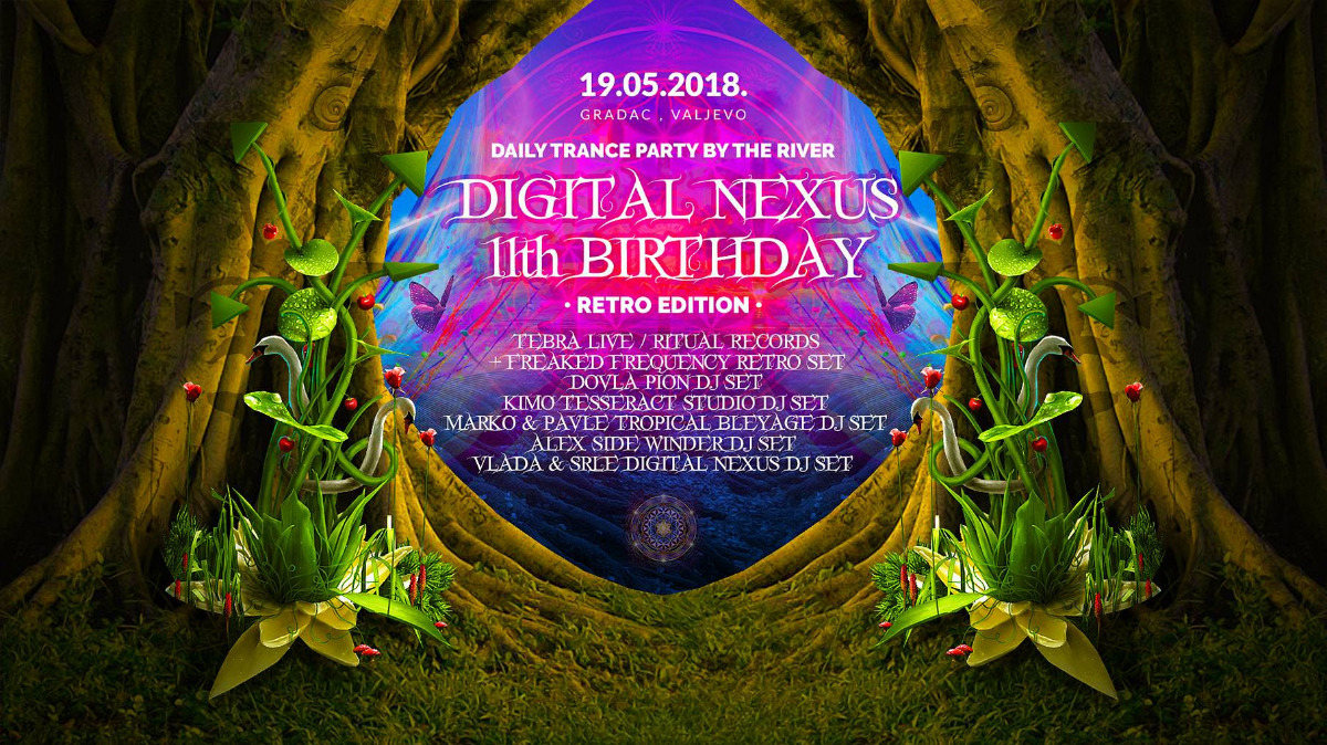 """Party Flyer Daily Trance party by the river :""""Digital Nexus 11th Birthday"""" 19.5.2018.Serbia 19 May '18, 13:00"""