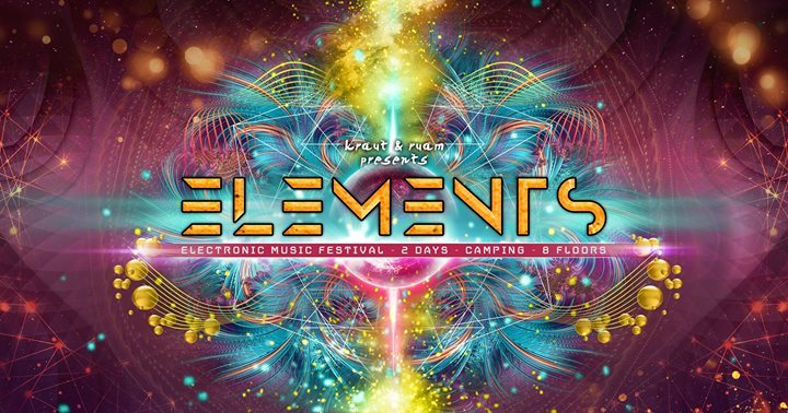 Party Flyer ELEMENTS Festival 25-27.Mai 2018 25 May '18, 16:00