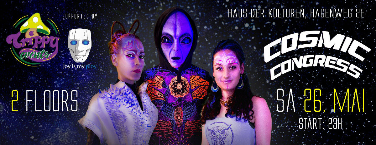 Cosmic Congress 26 May '18, 23:00