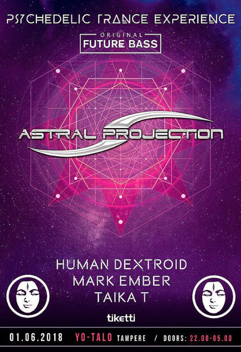 Party Flyer Astral Projection at YO-talo 1 Jun '18, 22:00