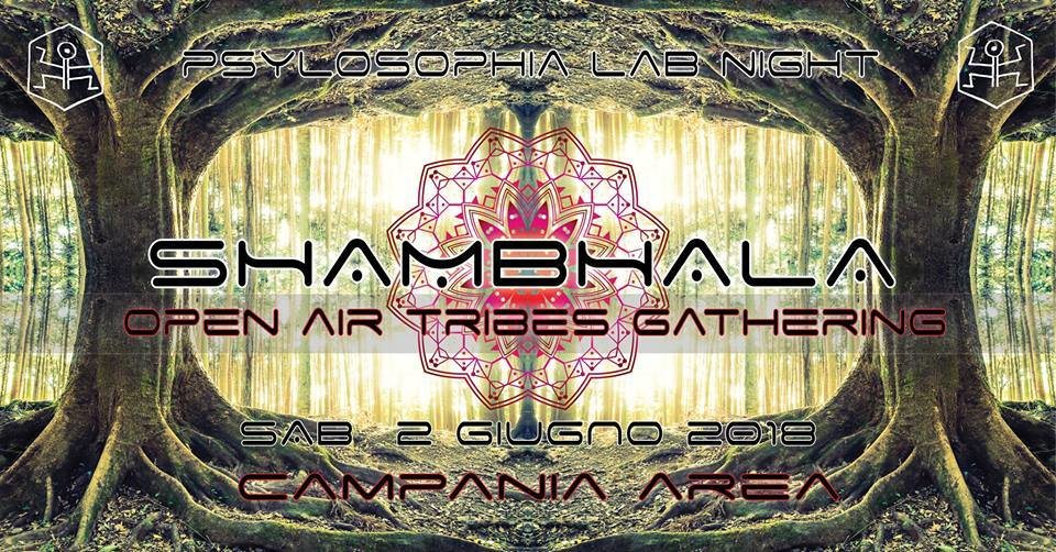 Party Flyer ॐ Shambhala ॐ Psylosophia Lab Night - Open Air Gathering 2 Jun '18, 19:00