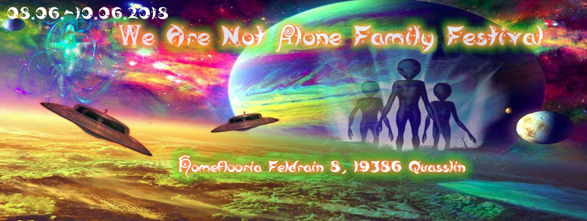 Party Flyer We Are Not Alone Family Festival 8 Jun '18, 15:00