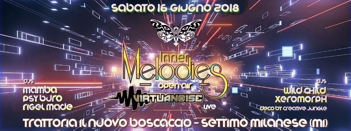 Party Flyer Inner Melodies w/ VIRTUANOISE 16 Jun '18, 23:30
