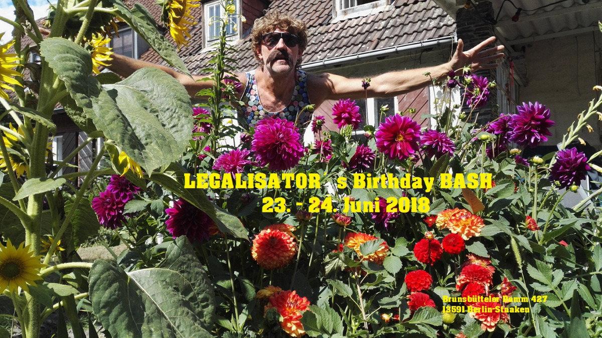 Party Flyer LEGALISATOR`s Birthday BASH 23 Jun '18, 16:00