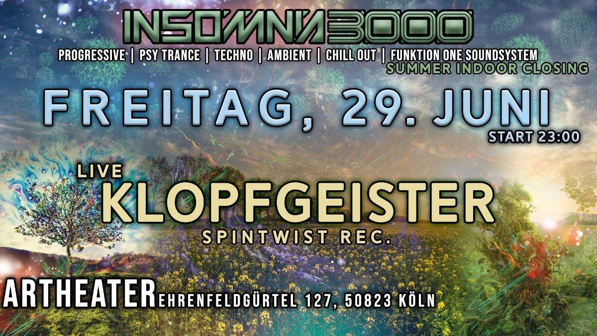 Party Flyer Insomnia 3000 / Klopfgeister Live / Summer indoor Closing 2018 29 Jun '18, 23:00