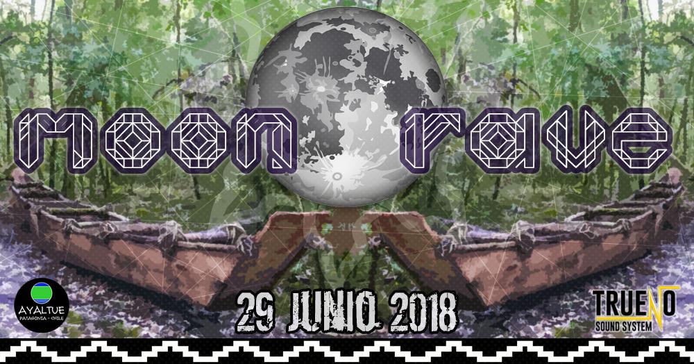 Party Flyer Moon Rave ★ OpenAir Deluxe ★ 29/6/2018 ★ Huelmo - Puerto Montt 29 Jun '18, 15:00