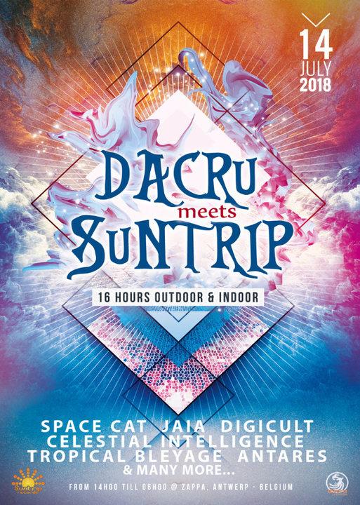 Party Flyer Dacru meets Suntrip ~ 16 hours outdoor & indoor 14 Jul '18, 14:00