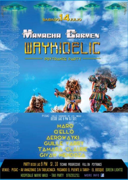 Party Flyer Waykidelic presents: Mamacha Carmen edition 14 Jul '18, 22:00