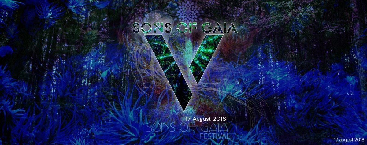 Party Flyer Sons Of Gaia Festival 5 Years Anniversary 17 Aug '18, 20:00