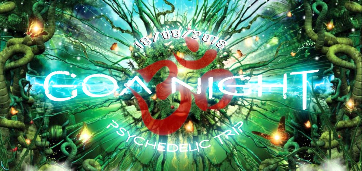 Party Flyer GOA Night 18 Aug '18, 22:00