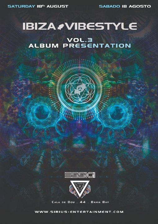 Party Flyer Ibiza Vibestyle Vol.3 Album Presentation at ESSiGi New Club 18 Aug '18, 22:30