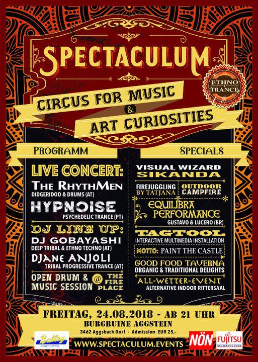 Party Flyer °SPECTACULUM° circus for music - HYPNOISE live, RHYTHMEN live, Djane ANJOLI, .. 24 Aug '18, 21:00