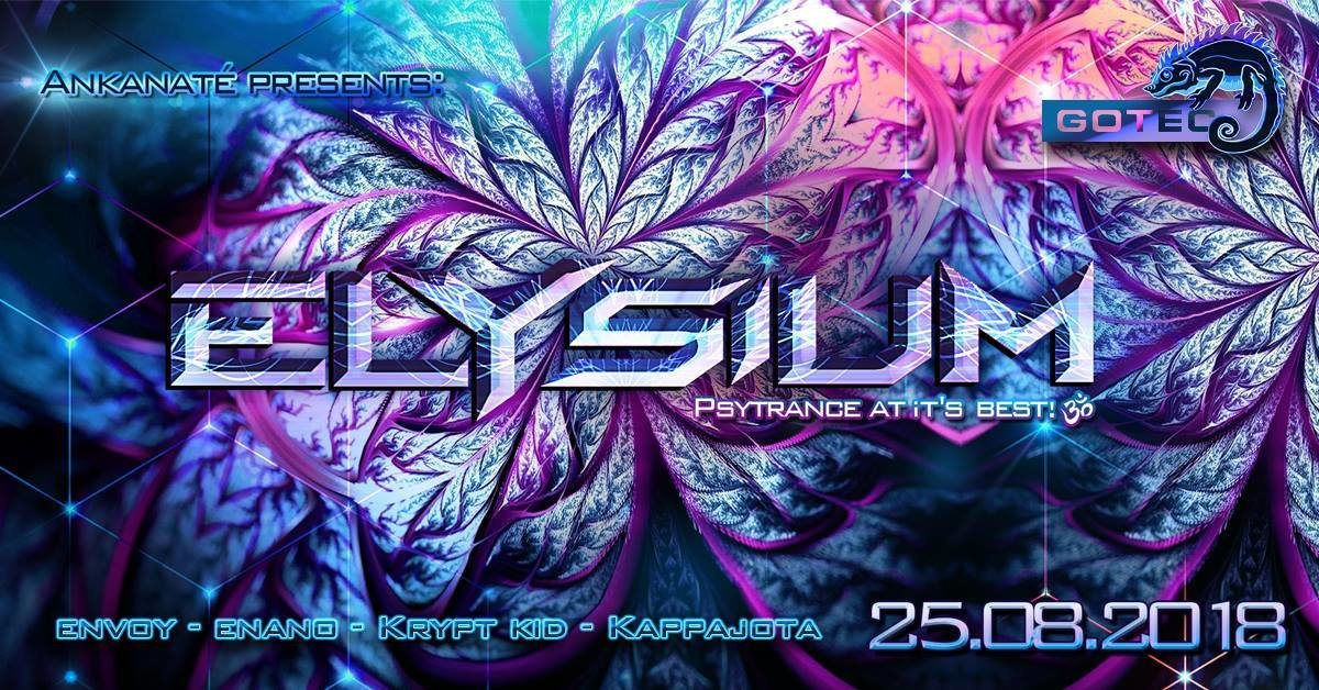 ๑ Ankanaté presents: Elysium GOA ๑ 25 Aug '18, 22:00