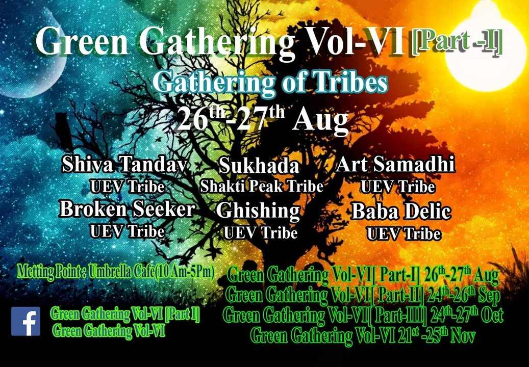 Party Flyer Green Gathering Moment VOL-VI. [Part-I] Gathering of the tribe. 26 Aug '18, 15:30