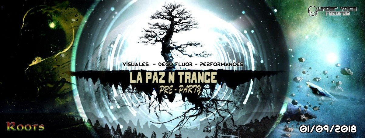 Party Flyer La Paz N Trance | Pre Party 1 Sep '18, 22:00