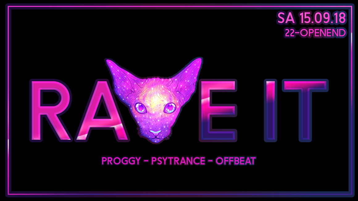 Party Flyer ☆ Rave It ☆ Sa 15.09.18 ☆ Free Entry ☆ 15 Sep '18, 22:00