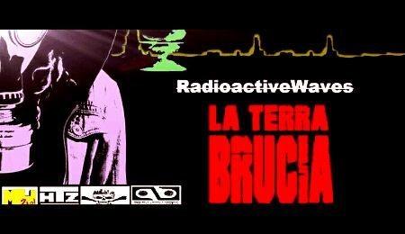 "Party Flyer Radioactive Waves (La terra Brucia Vol.2) ""PIRATI METROPOLITANI"" 22 Sep '18, 22:00"