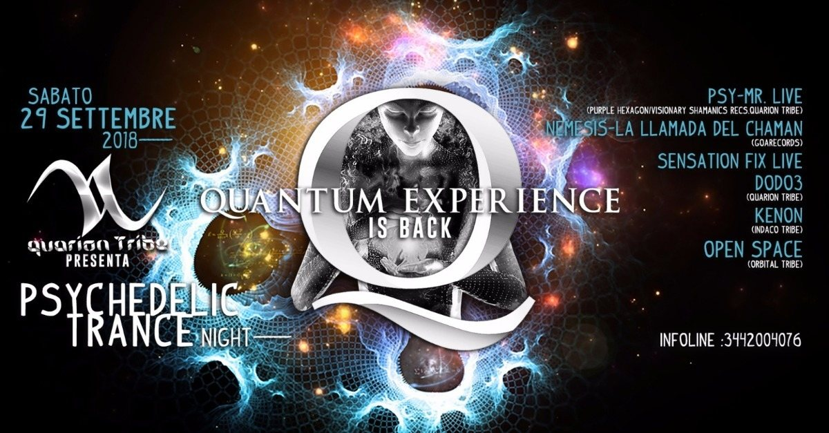 Party Flyer Quantum Experience Is Back 29 Sep '18, 22:00