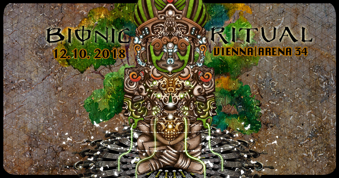Party Flyer BIONIC RITUAL 2018 @ ARENA 34 12 Oct '18, 22:00