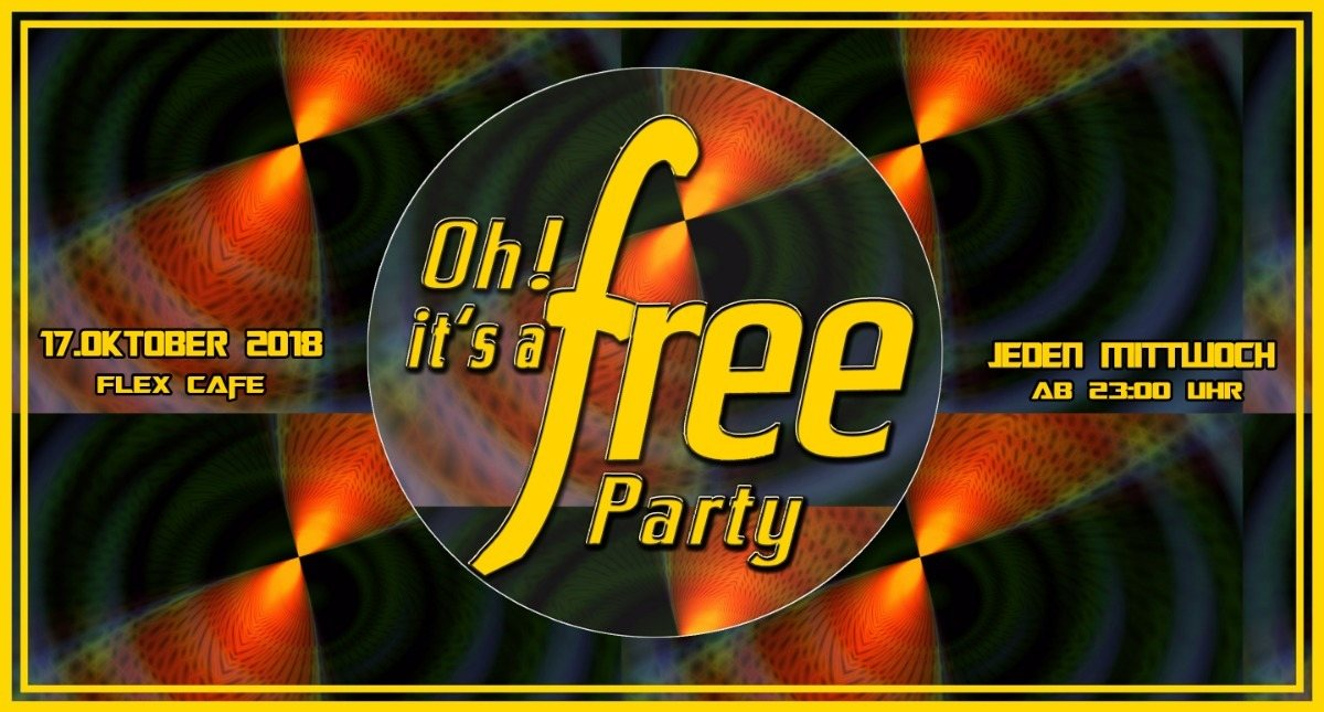 Party Flyer Oh It's a Free Party - 17. Oktober 2018 17 Oct '18, 23:00