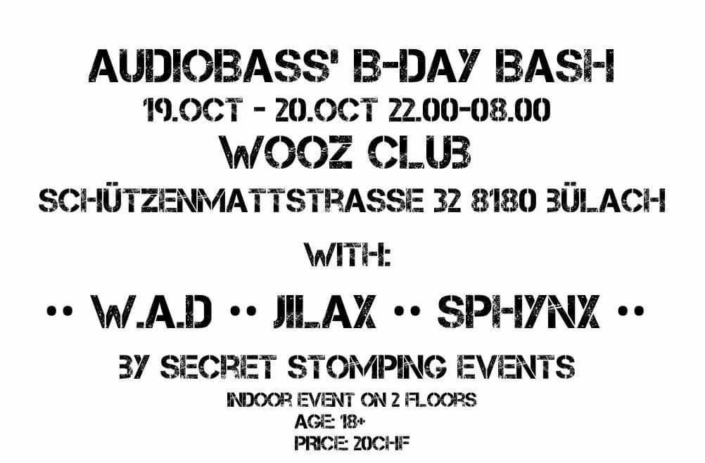 Party Flyer Audiobass' B-Day Bash whit W.A.D/Jilax/Sphynx/amm. 19 Oct '18, 22:00