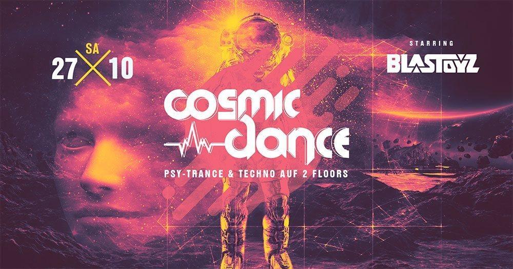 Party Flyer ॐCosmic Danceॐ- Blastoyz - Live 27 Oct '18, 22:30