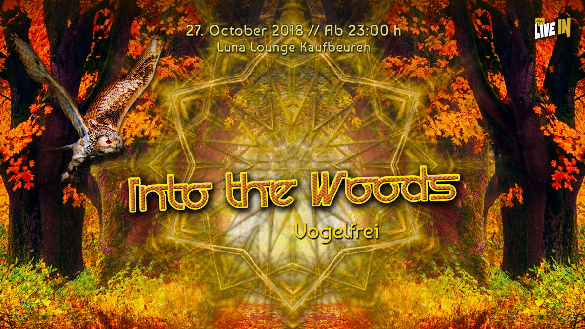 """Party Flyer Into The Woods """"Vogelfrei"""" 27 Oct '18, 23:00"""