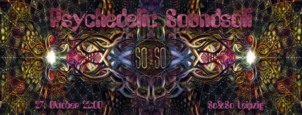 Party Flyer Psychedelic Soundsoli 27 Oct '18, 22:00