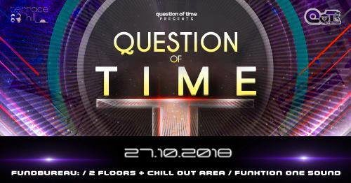Party Flyer Quenstion of Time 27 Oct '18, 22:00