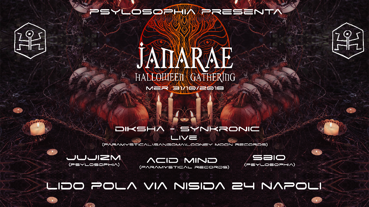 Party Flyer ॐ Janaraeॐ Diksha+Synkronic Live -Halloween Gathering- Lido Pola (NA Italy) 31 Oct '18, 22:00