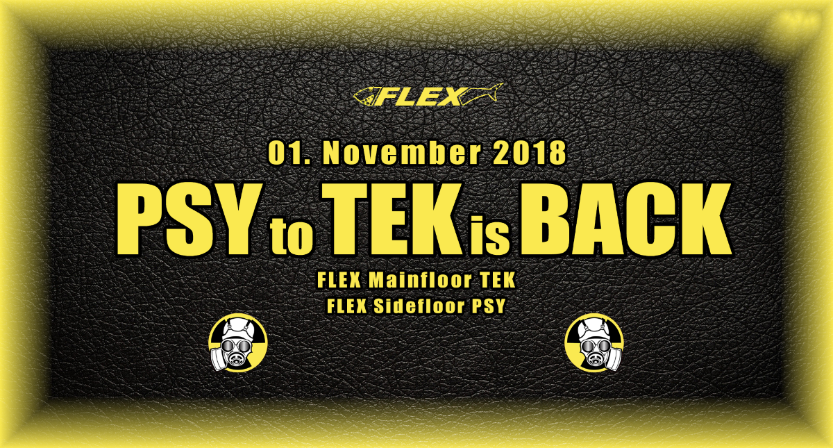 Party Flyer PSY to TEK is BACK 1 Nov '18, 22:00