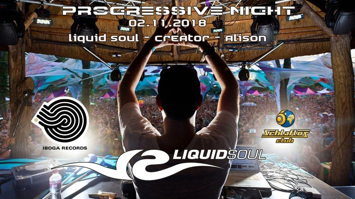 Party Flyer Progressive Night mit Liquid Soul 2 Nov '18, 23:00