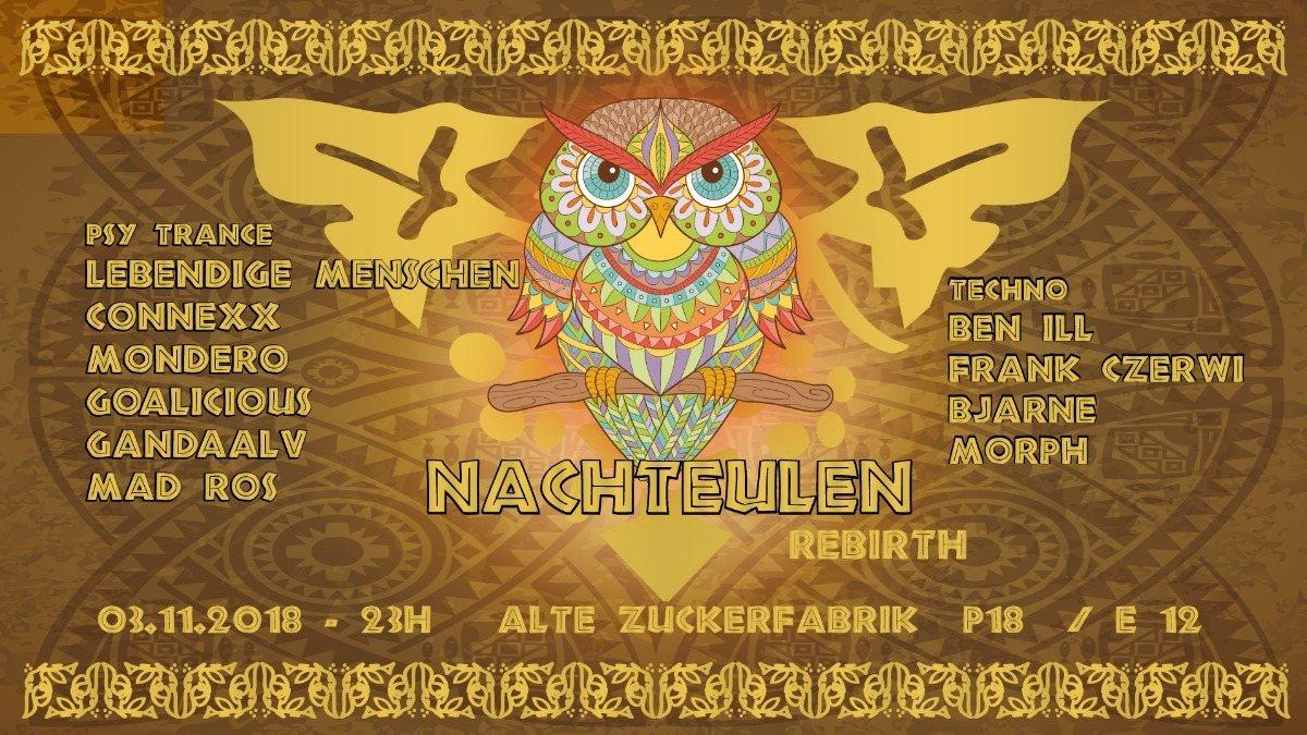 Party Flyer Nachteulen rebirth ; Lebendige Menschen / Connexx / Mondero / Gandaalv 3 Nov '18, 23:00