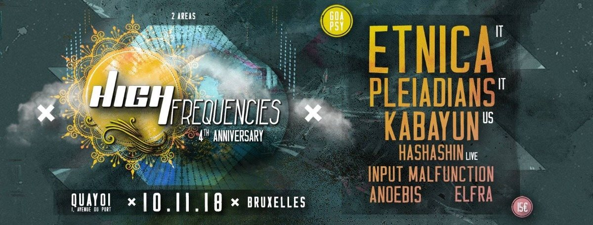 Party Flyer High Frequencies ॐ 4 Years 10 Nov '18, 21:00