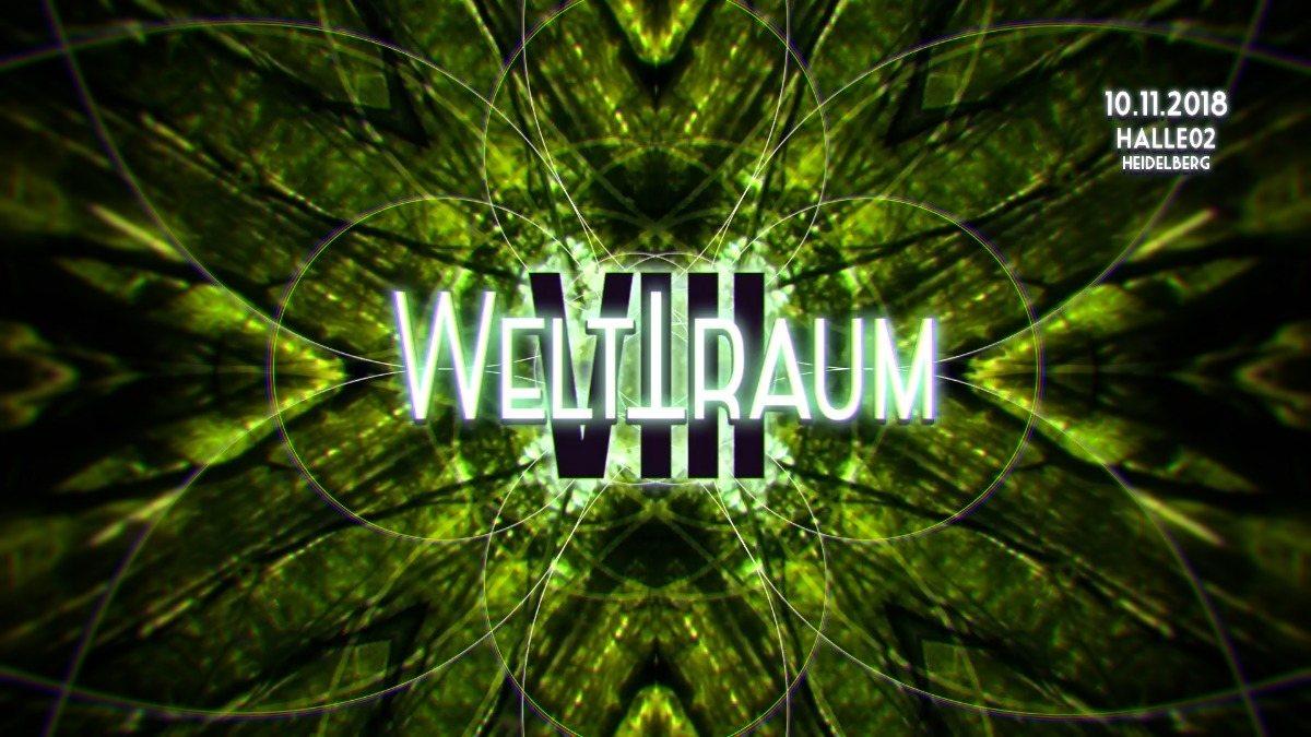 Party Flyer WeltTraum VIII mit Orestis *live*, sG4rY, Free Optics uvm. 10 Nov '18, 23:00
