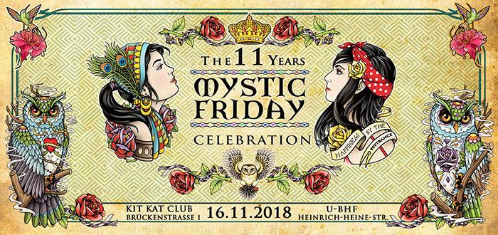 11 Jahre Mystic Friday 16 Nov '18, 23:00