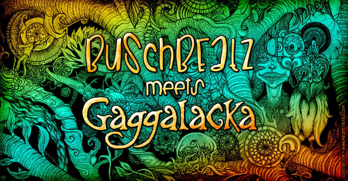 BuschBeatz meets Gaggalacka 16 Nov '18, 23:00