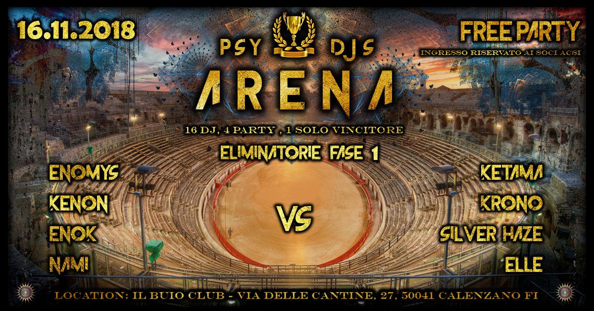 Party Flyer ॐPSY DJ's ARENA ॐ(Eliminatorie Fase1) 16 Nov '18, 23:30