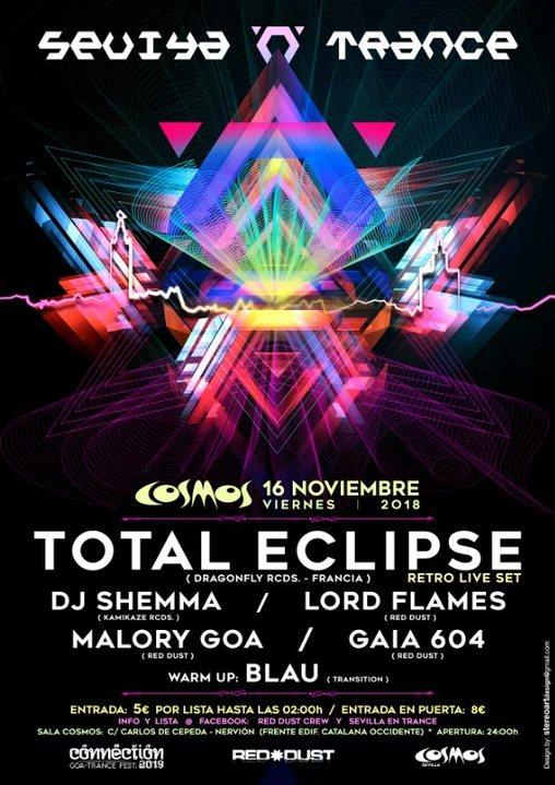 Party Flyer Sevilla 'N' Trance @ Sala Cosmos 16/11/2018 (Total Eclipse Live ) 8 Aniversario 16 Nov '18, 23:30