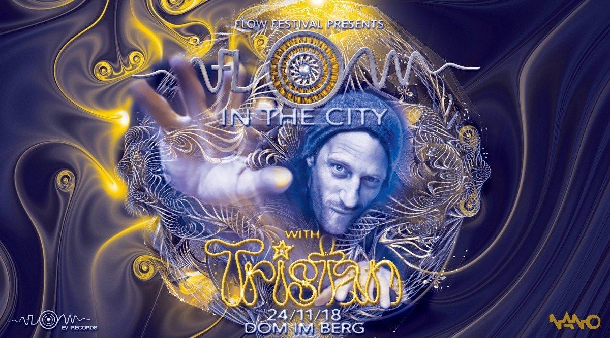 Party Flyer FLOW in the CITY - Tristan Special 24 Nov '18, 22:00