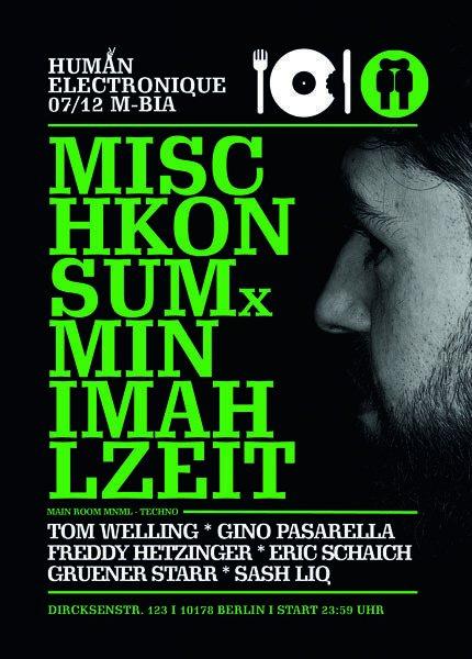 Party Flyer Human Electronique präs. Mischkonsum meets miniMahlzeit 7 Dec '18, 23:30